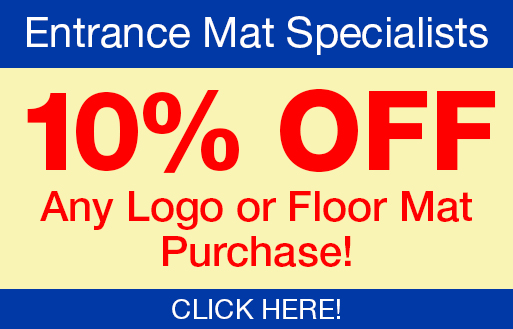 10% OFF any logo or floor mat purchase at Certified Carpet in Lancaster; your entrance mat specialists.
