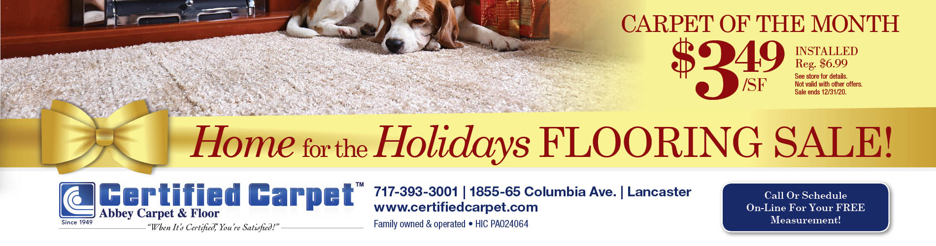 Home for the Holidays flooring sale. Carpet of the month $3.49 sq. ft. at Certified Carpet Abbey Carpet and Floor