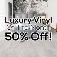 Spectacular Home Flooring Sale Going On Now! 50% off luxury vinyl of the month only at Certified Carpet in Lancaster, Pennsylvania
